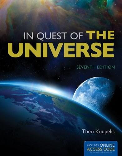 In Quest Of The Universe, by Koupelis, 7th Edition 7 PKG 9781449687755