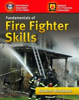 Fundamentals Of Fire Fighter Skills, by IAFC, 3rd Edition, Student Workbook 9781449688240