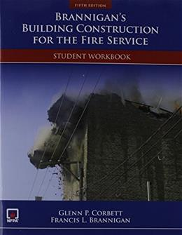 Brannigans Building Construction For The Fire Service Student, by NFPA, 5th Edition, Workbook 9781449688370
