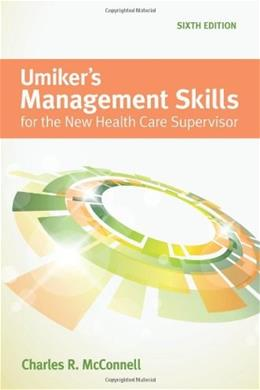 Umikers Management Skills for the New Health Care Supervisor 6 9781449688851
