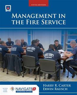 Management In The Fire Service, by Carter, 5th Edition 5 PKG 9781449690786