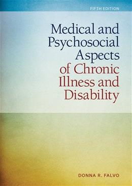 Medical and Psychosocial Aspects of Chronic Illness and Disability 5 9781449694425
