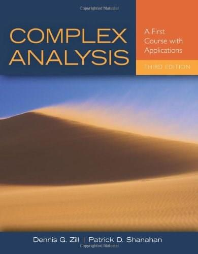 Complex Analysis: A First Course with Applications, by Zill, 3rd Edition 9781449694616