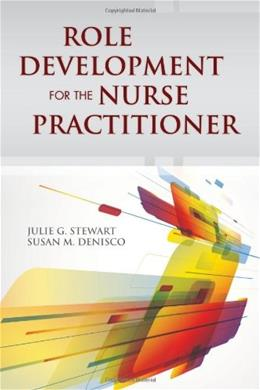 Role Development For The Nurse Practitioner, by Stewart 9781449694692
