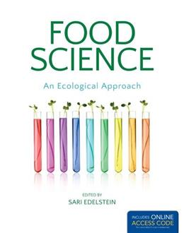 Food Science: An Ecological Approach, by Edelstein PKG 9781449694777