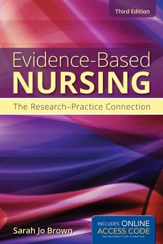 Evidence-Based Nursing: The Research-Practice Connection 3 PKG 9781449697495