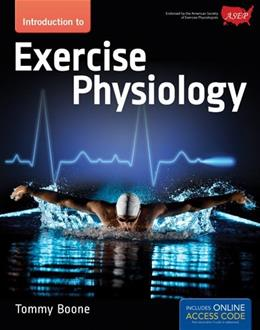 Introduction to Exercise Physiology, by Boone PKG 9781449698188