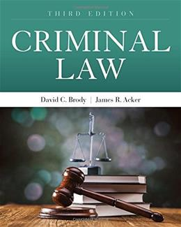 Criminal Law, by Brody, 3rd Edition 9781449698447