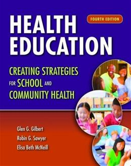 Health Education: Creating Strategies for School  &  Community Health 4 9781449698546