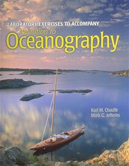 Invitation To Oceanography, by Chauffe, 6th Edition, Lab Manual 9781449698607