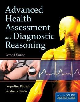 Advanced Health Assessment And Diagnostic Reasoning, by Rhoads, 2nd Edition 2 PKG 9781449699628