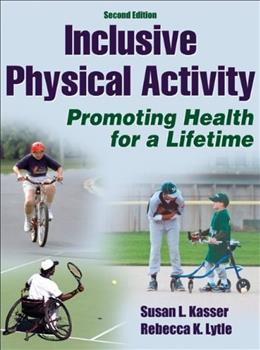 Inclusive Physical Activity, by Kasser, 2nd Edition 9781450401869