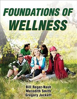 Foundations of Wellness, by Reger-Nash 9781450402002