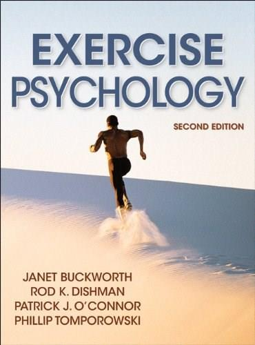 Exercise Psychology, by Buckworth, 2nd Edition 9781450407090