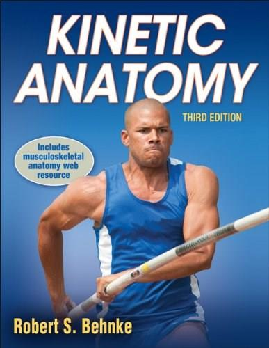 Kinetic Anatomy With Web Resource-3rd Edition 3 PKG 9781450410557