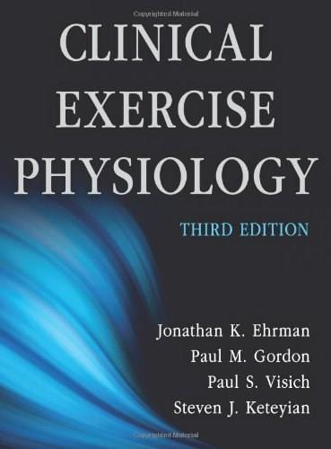 Clinical Exercise Physiology, by Ehrman, 3rd Edition 9781450412803