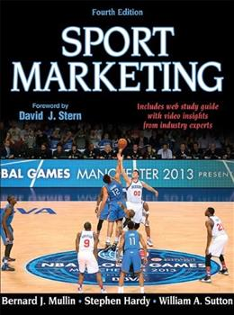 Sport Marketing 4th Edition With Web Study Guide 4 PKG 9781450424981