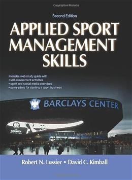 Applied Sport Management Skills, by Lussier, 2nd Edition 9781450434157