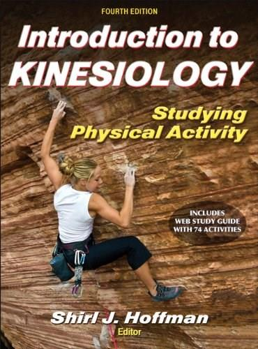 Introduction to Kinesiology With Web Study Guide-4th Edition: Studying Physical Activity 4 PKG 9781450434324