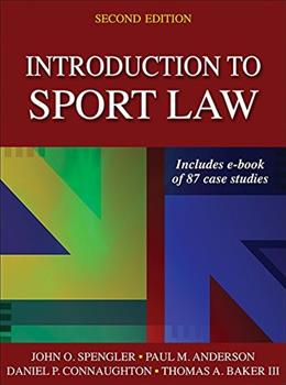 Introduction to Sport Law, by Spengler, 2nd Edition 9781450457002