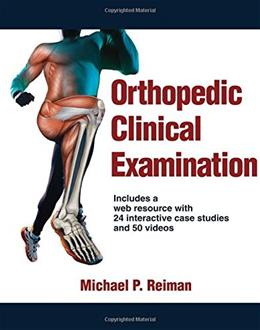 Orthopedic Clinical Examination With Web Resource Har/Psc 9781450459945