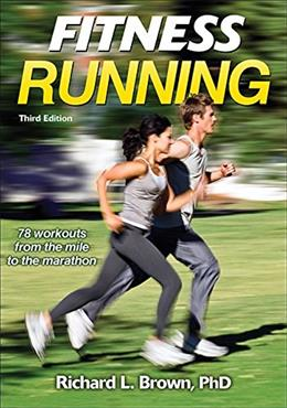 Fitness Running, by Brown, 3rd Edition 9781450468817
