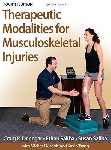 Therapeutic Modalities for Musculoskeletal Injuries, by Denegar, 4th Edition 4 PKG 9781450469012