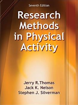 Research Methods in Physical Activity, by Thomas, 7th Edition 9781450470445