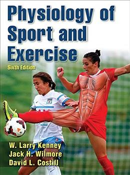 Physiology of Sport and Exercise 6th Edition With Web Study Guide 6 PKG 9781450477673