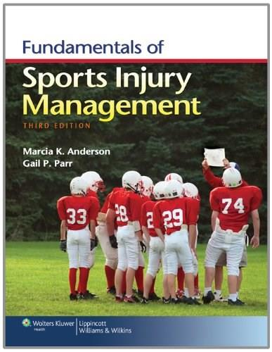 Fundamentals of Sports Injury Management, by Anderson, 3rd Edition 3 PKG 9781451109764