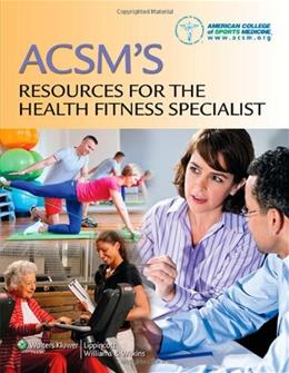 ACSMs Resources for the Health Fitness Specialist, by American College of Sports Medicine, 7th Edition 7 PKG 9781451114805