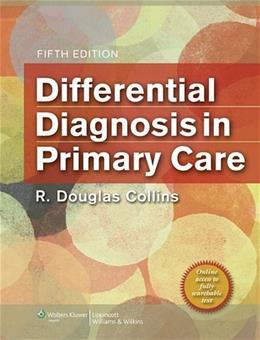 Differential Diagnosis in Primary Care, by Collins, 5th Edition 5 PKG 9781451118254