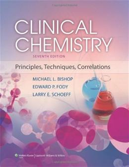 Clinical Chemistry: Principles, Techniques, and Correlations 7 PKG 9781451118698