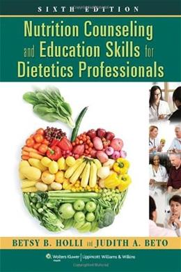 Nutrition Counseling and Education Skills for Dietetics Professionals 6 PKG 9781451120387
