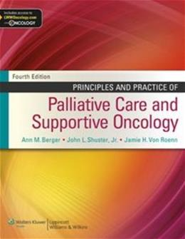 Principles and Practice of Palliative Care and Supportive Oncology, by Berger, 4th Edition 4 PKG 9781451121278
