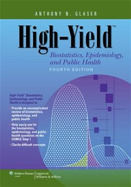 High Yield Biostatistics, Epidemiology, and Public Health, by Glaser, 4th Edition 4 PKG 9781451130171