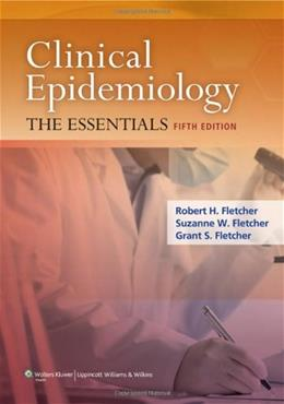 Clinical Epidemiology: The Essentials, by Fletcher, 5th Edition 5 PKG 9781451144475
