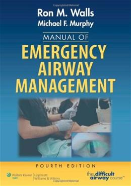 Manual of Emergency Airway Management, by Walls, 4th Edition 9781451144918
