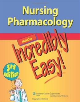 Nursing Pharmacology Made Incredibly Easy (Incredibly Easy! Series®) 3 PKG 9781451146240
