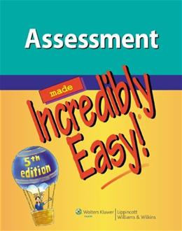 Assessment Made Incredibly Easy!, by Lippincott Williams and Wilkins, 5th Edition 5 PKG 9781451147278