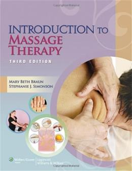 Introduction to Massage Therapy, by Braun, 3rd Edition 3 PKG 9781451173192