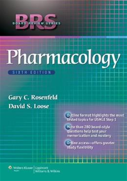 BRS Pharmacology, by Rosenfeld, 6th Edition 6 PKG 9781451175356
