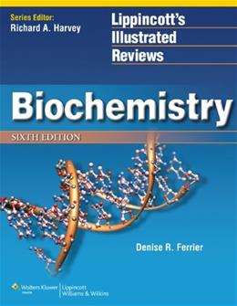 Biochemistry (Lippincott Illustrated Reviews Series) 6 PKG 9781451175622