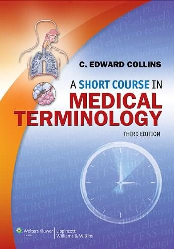 A Short Course in Medical Terminology 3 PKG 9781451176063