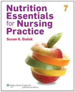 Nutrition Essentials for Nursing Practice, 7th Edition 7 PKG 9781451186123