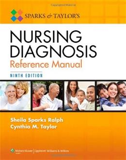 Sparks and Taylors Nursing Diagnosis Reference Manual 9th edition 9 PKG 9781451187014