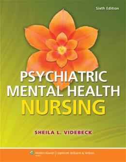 Psychiatric-Mental Health Nursing 6 PKG 9781451187892