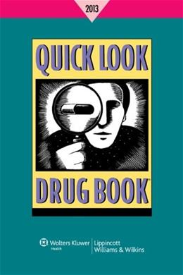 Quick Look Drug Book 2013, by Lance PKG 9781451188653