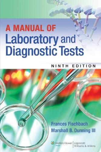 A Manual of Laboratory and Diagnostic Tests 9 9781451190892