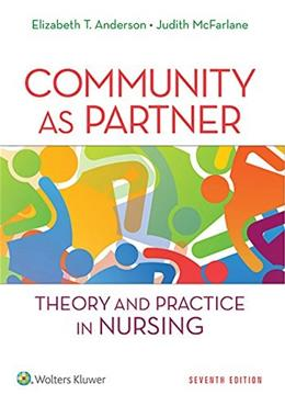 Community as Partner: Theory and Practice in Nursing (Anderson, Community as Partner) 7 PKG 9781451190939